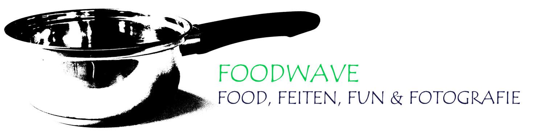 Foodwave: Food, Feiten, Fun & Fotografie